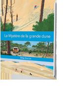 Mystère de la Grande dune
